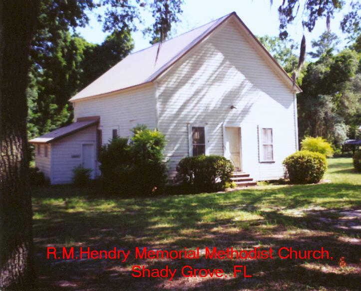 R. M. Hendry Memorial Church, Shady Grove, FL